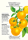 Tomato Pole Golden Jubilee HEIRLOOM Seeds